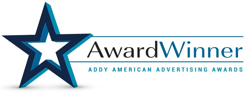 Award Winner - Addy American Advertising Awards